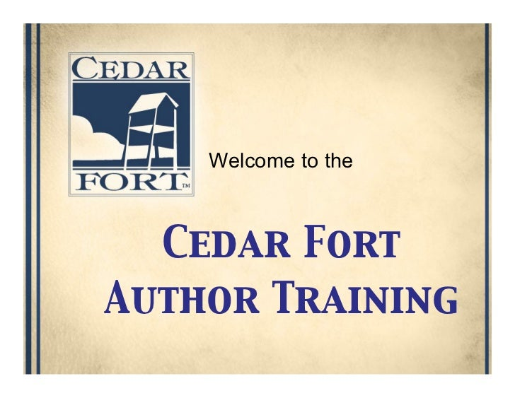 Welcome to the  Cedar Fort Author Training