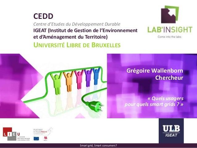 CEDD Centre d'Etudes du Développement Durable IGEAT (Institut de Gestion de l'Environnement et d'Aménagement du Territoire...
