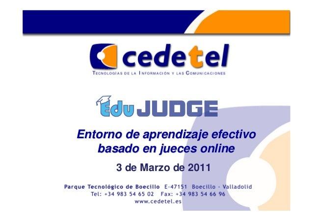 Entorno de aprendizaje efectivoEntorno de aprendizaje efectivo basado en jueces onlinebasado en jueces online 3 de Marzo d...