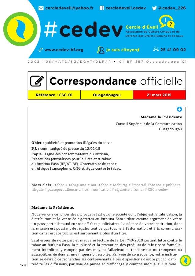  Madame la Présidente Conseil Supérieur de la Communication Ouagadougou Objet : publicité et promotion illégales du tabac...