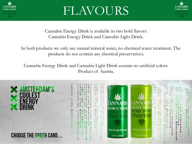 OUR PRODUCT; 4. FLAVOURS Cannabis Energy Drink ... Amazing Ideas