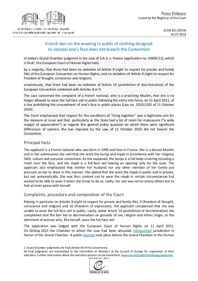 issued by the Registrar of the Court ECHR 191 (2014) 01.07.2014 French ban on the wearing in public of clothing designed t...