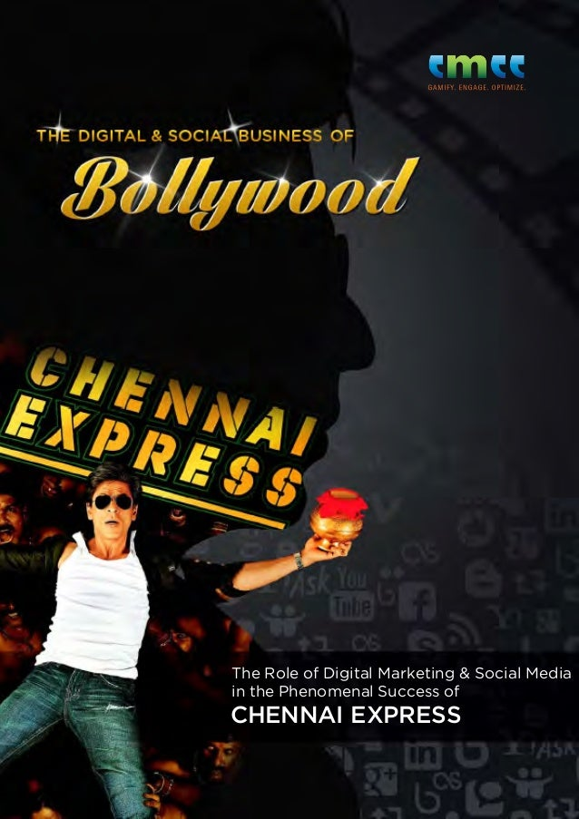 The Role of Digital Marketing & Social Media in the Phenomenal Success of  Chennai Express