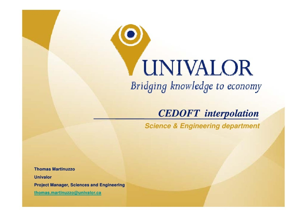 CEDOFT interpolation                                                Science & Engineering department        Thomas Martinu...