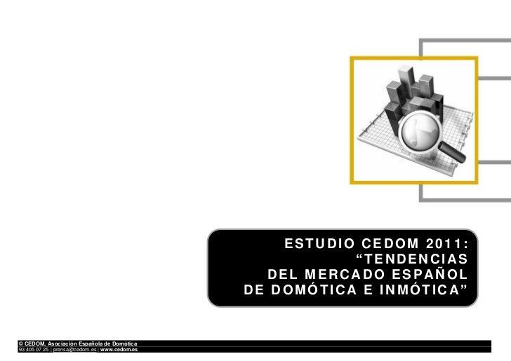 """ESTUDIO CEDOM 2011:                                                           """"TENDENCIAS                                 ..."""