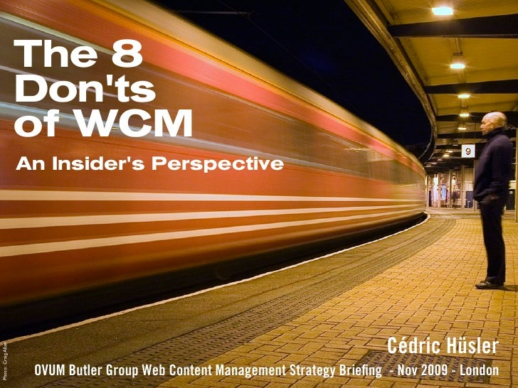The 8                      Don'ts                      of WCM                      An Insider's Perspective               ...