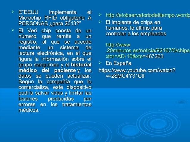 """ EE""""EEUU implementa el""""EEUU implementa el Microchip RFID obligatorio AMicrochip RFID obligatorio A PERSONAS ¿para 2013?""""P..."""