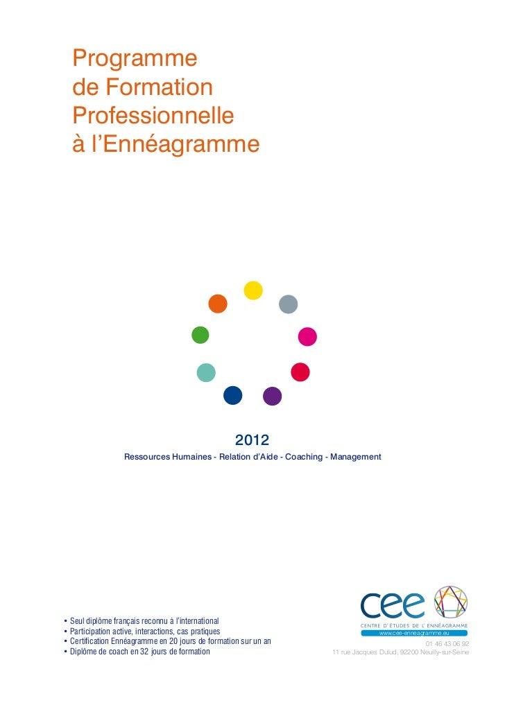 Programme  de Formation  Professionnelle  à l'Ennéagramme                                                   2012          ...