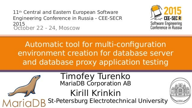 11th Central and Eastern European Software Engineering Conference in Russia - CEE-SECR 2015 October 22 - 24, Moscow Timofe...
