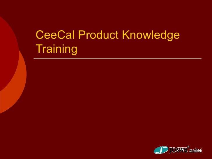 CeeCal Product KnowledgeTraining