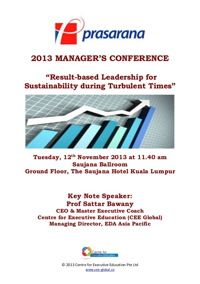 """2013 MANAGER'S CONFERENCE """"Result-based Leadership for Sustainability during Turbulent Times""""  Tuesday, 12th November 2013..."""
