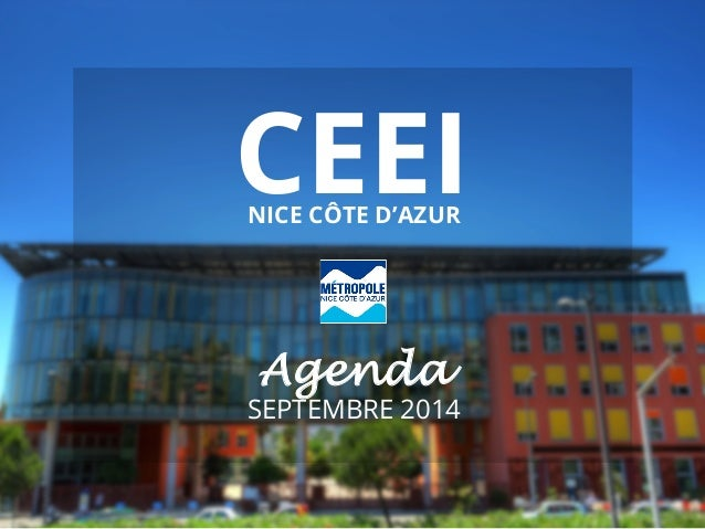CEEI NICE CÔTE D'AZUR  Agenda  SEPTEMBRE 2014