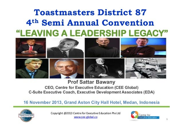 """Toastmasters District 87 4th Semi Annual Convention """"LEAVING A LEADERSHIP LEGACY""""  Prof Sattar Bawany CEO, Centre for Exec..."""