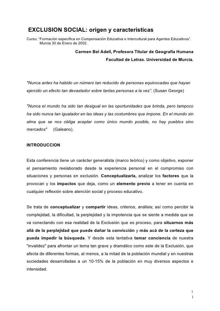 "EXCLUSION SOCIAL: origen y característicasCurso: ""Formación específica en Compensación Educativa e Intercultural para Agen..."