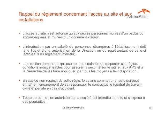 Rappel du règlement concernant l'accès au site et auxinstallations• L'accès au site n'est autorisé qu'aux seules personnes...