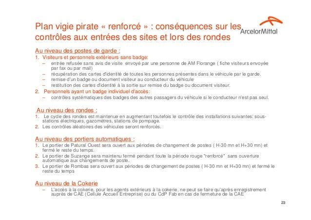 Plan vigie pirate « renforcé » : conséquences sur lescontrôles aux entrées des sites et lors des rondesAu niveau des poste...