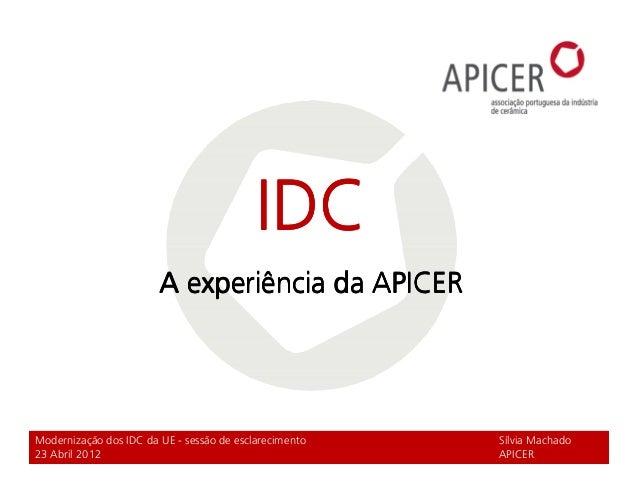 IDCIDCIDCIDCIDCIDCIDCIDC A experiência da APICERA experiência da APICERA experiência da APICERA experiência da APICER Mode...