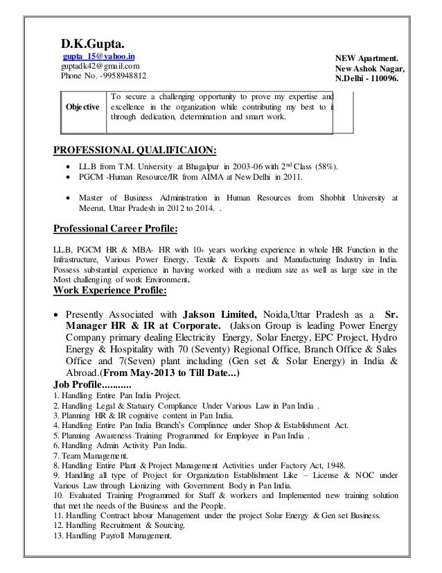 Resume For HR Profile. D.K.Gupta. Gupta_15@yahoo.in Guptadk42@gmail.com  Phone No.  Profile On A Resume