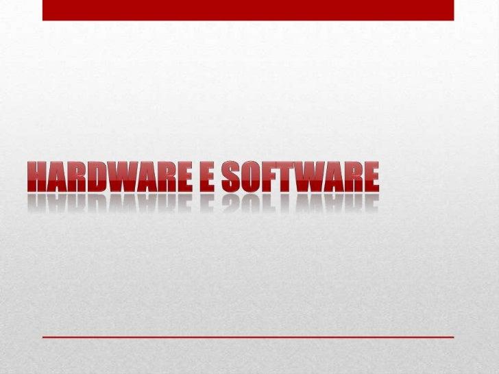O Hardware é a parte física do computador, ou seja, é oconjunto de componentes, circuitos integrados e placas, quese comun...