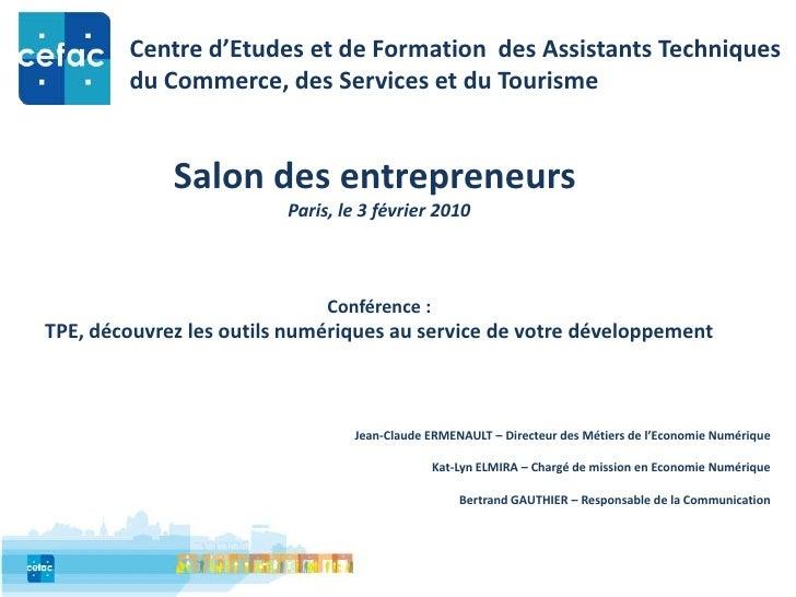 Centre d'Etudes et de Formation  des Assistants Techniques<br />du Commerce, des Services et du Tourisme<br />Salon des en...