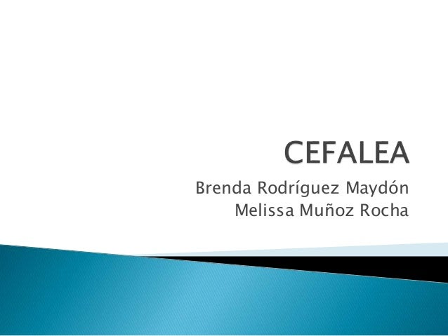 Brenda Rodríguez Maydón Melissa Muñoz Rocha