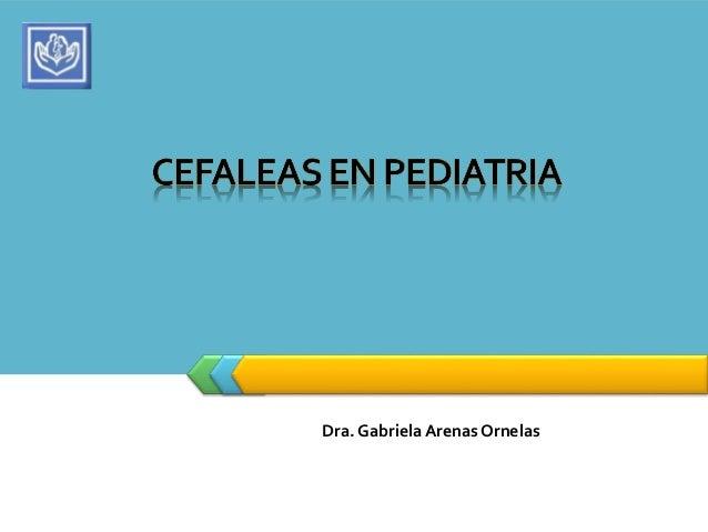 Dra. Gabriela Arenas Ornelas