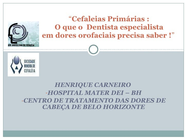 Cefaléias primárias para Odontólogos