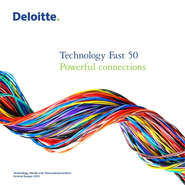 Technology Fast50 Powerful connections Technology Fast 50 Powerful connections  Technology, Media and Telecommunications C...