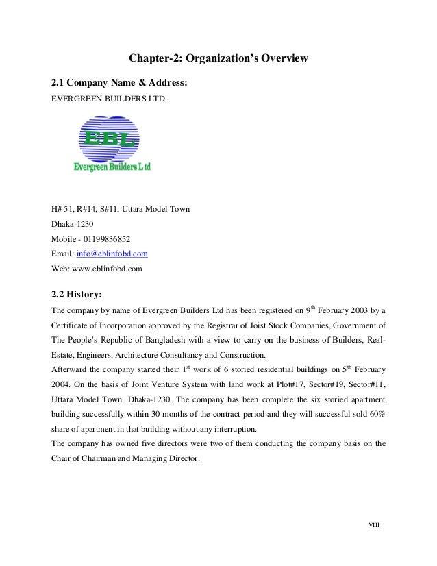 VIII Chapter-2: Organization's Overview 2.1 Company Name & Address: EVERGREEN BUILDERS LTD. H# 51, R#14, S#11, Uttara Mode...