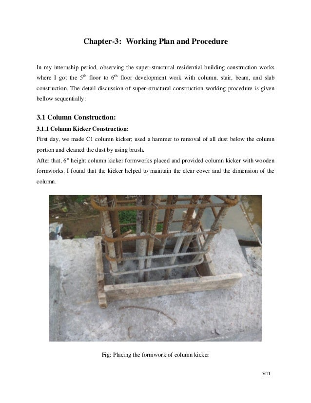 VIII Chapter-3: Working Plan and Procedure In my internship period, observing the super-structural residential building co...