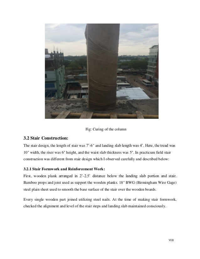 """VIII Fig: Curing of the column 3.2 Stair Construction: The stair design, the length of stair was 7""""-6"""" and landing slab le..."""