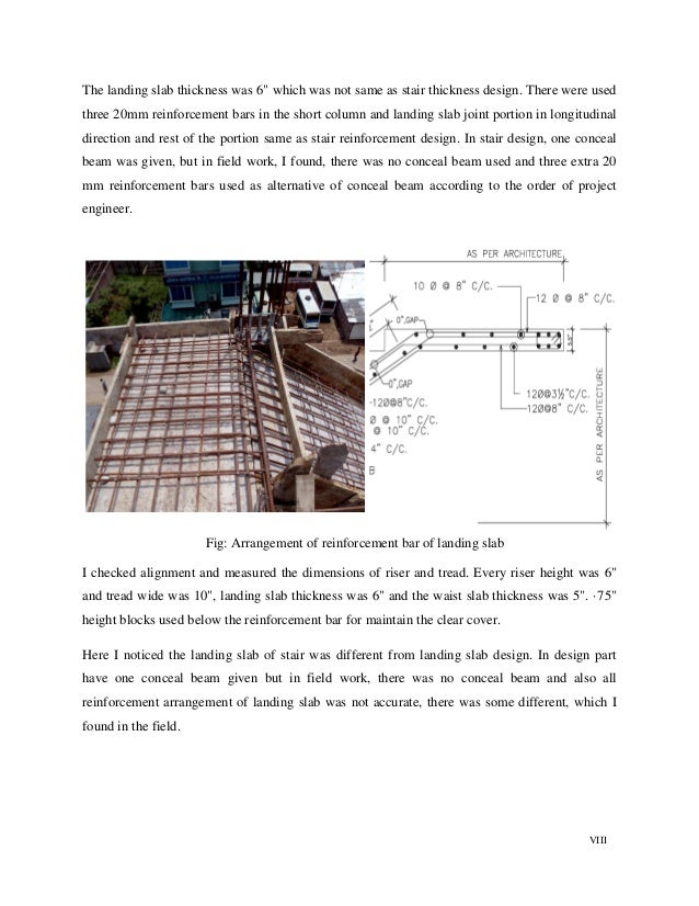 """VIII The landing slab thickness was 6"""" which was not same as stair thickness design. There were used three 20mm reinforcem..."""