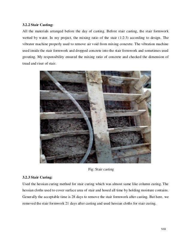 VIII 3.2.2 Stair Casting: All the materials arranged before the day of casting. Before stair casting, the stair formwork w...