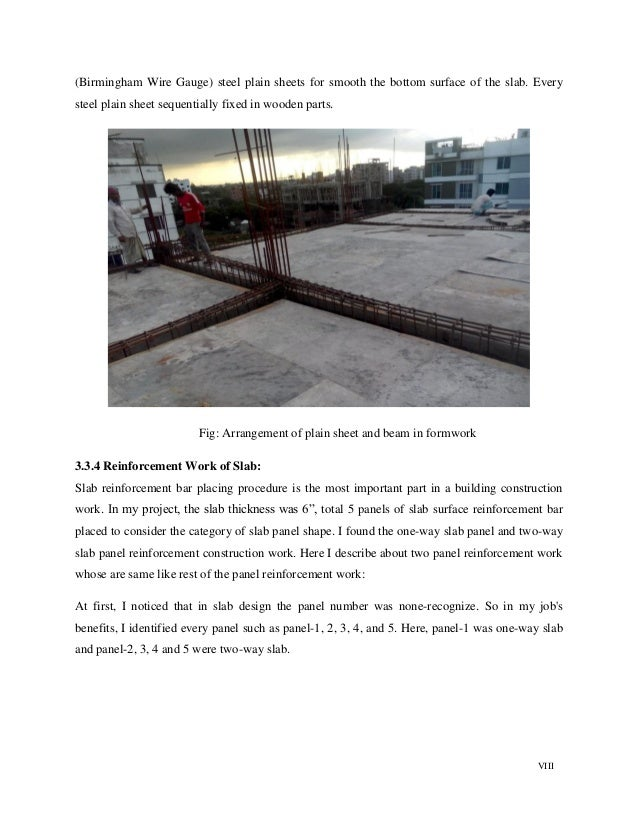 VIII (Birmingham Wire Gauge) steel plain sheets for smooth the bottom surface of the slab. Every steel plain sheet sequent...