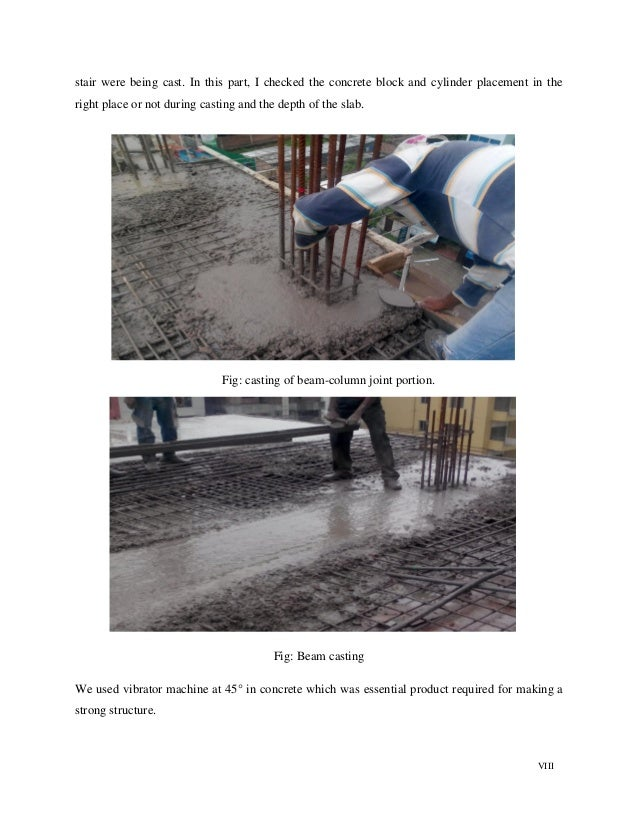 VIII stair were being cast. In this part, I checked the concrete block and cylinder placement in the right place or not du...