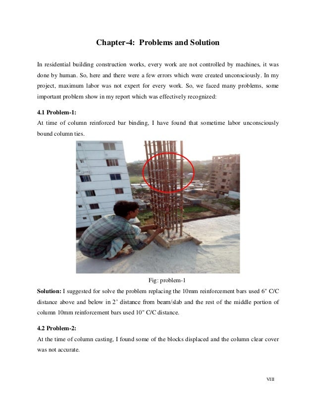 VIII Chapter-4: Problems and Solution In residential building construction works, every work are not controlled by machine...