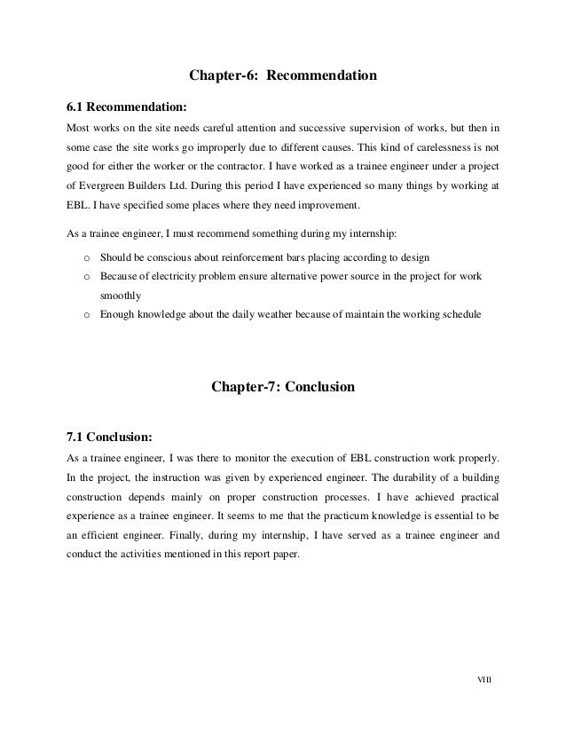 VIII Chapter-6: Recommendation 6.1 Recommendation: Most works on the site needs careful attention and successive supervisi...