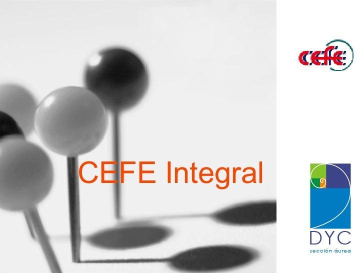 CEFE Integral