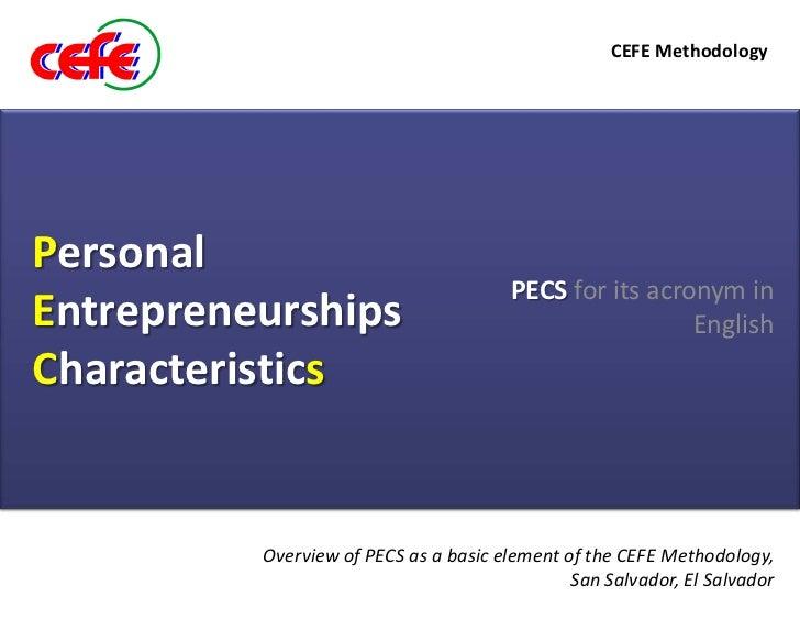 CEFE MethodologyPersonal                                        PECS for its acronym inEntrepreneurships                  ...