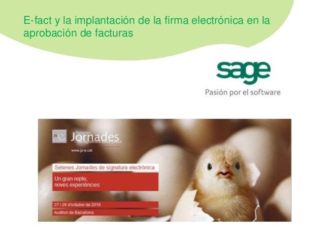 E-fact y la implantación de la firma electrónica en la aprobación de facturas