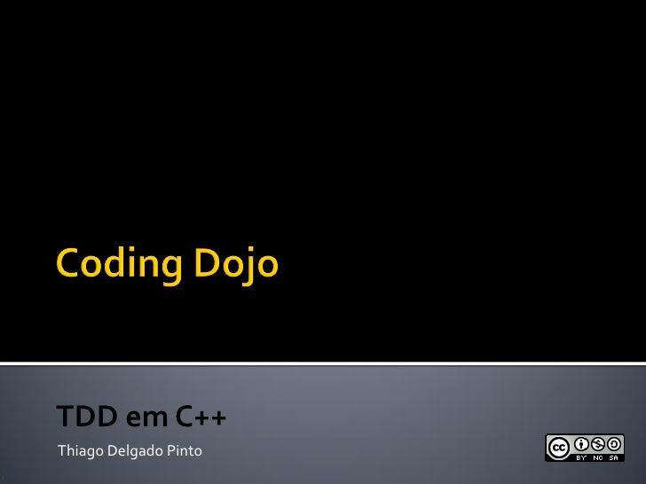 TDD em C++Thiago Delgado Pinto