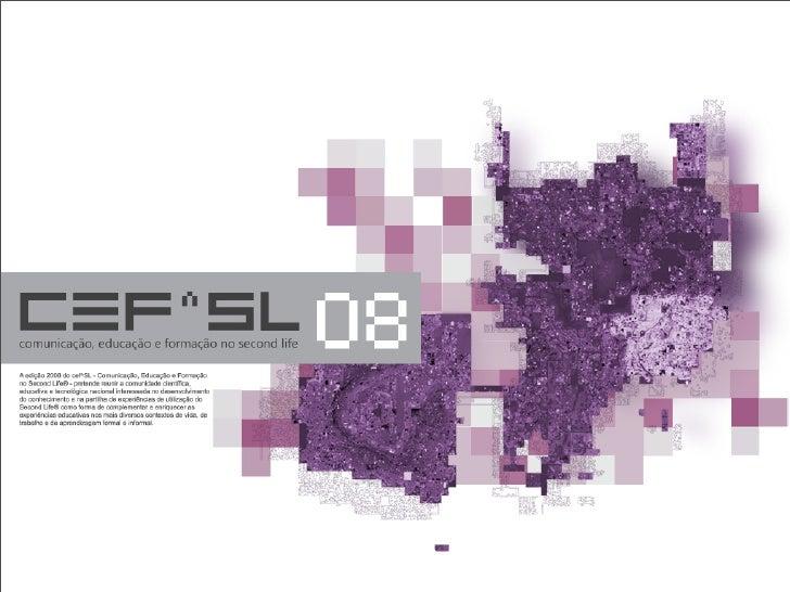 modelo  ★ conferência cef^SL 08 ★ comunicação, educação e formação   no Second Life ★ comunidade lusófona ★ em Aveiro... e...