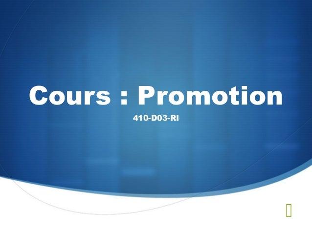 Cours : Promotion410-D03-RI