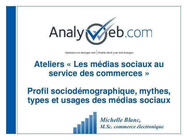 Optimisez vos stratégies web |Double-check your web strategies Ateliers « Les médias sociaux au service des commerces » Pr...