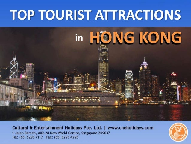 TOP TOURIST ATTRACTIONS in  HONG KONG  Compiled by C & E