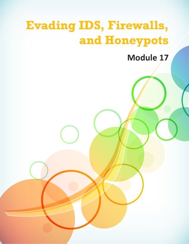 Evading IDS,  Firewalls,  and Honeypots  Module 17