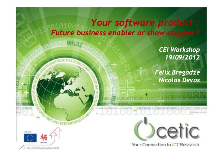 Your software product :Future business enabler or show-stopper ?                           show-                          ...