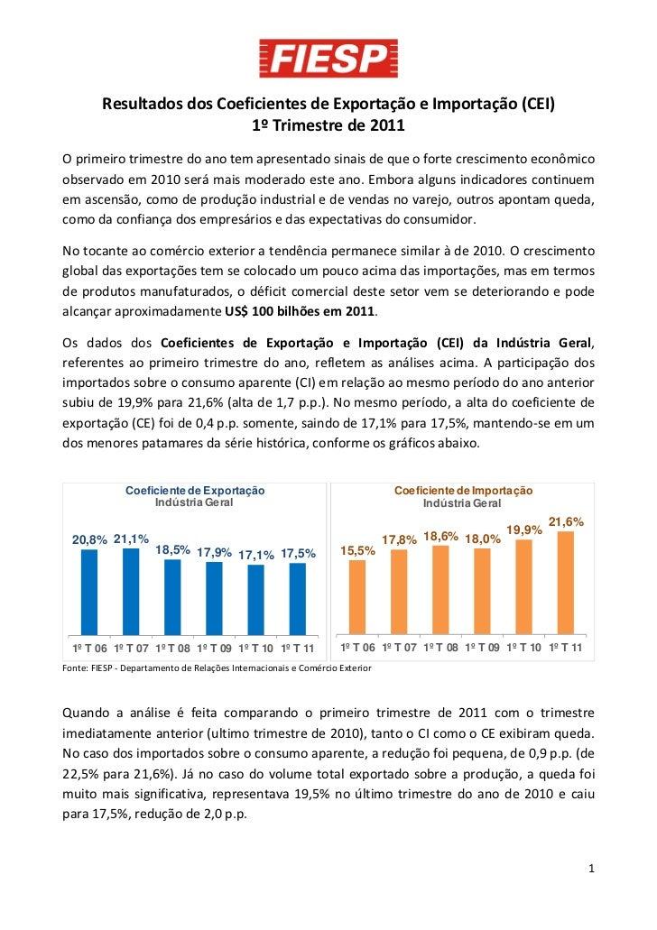 Resultados dos Coeficientes de Exportação e Importação (CEI)                            1º Trimestre de 2011O primeiro tri...