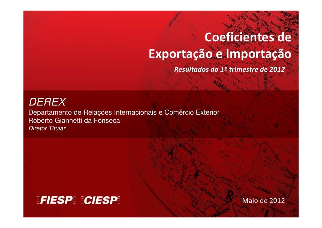 Coeficientes de                                     Exportação e Importação                                             Re...