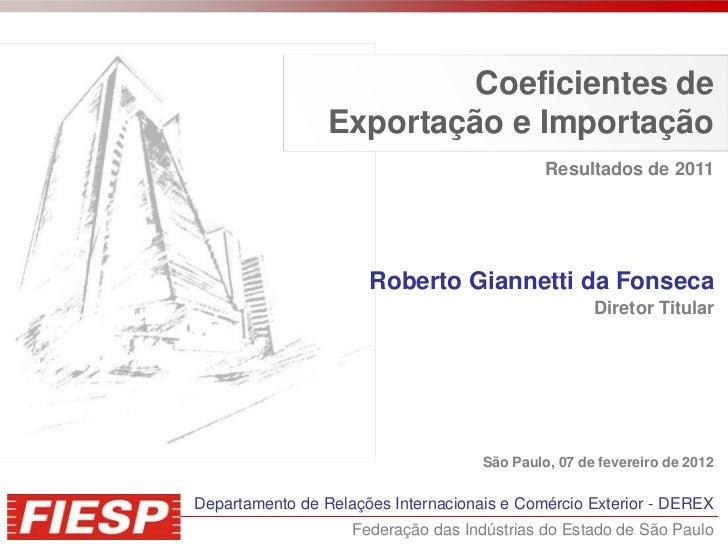 Coeficientes de                 Exportação e Importação                                              Resultados de 2011   ...